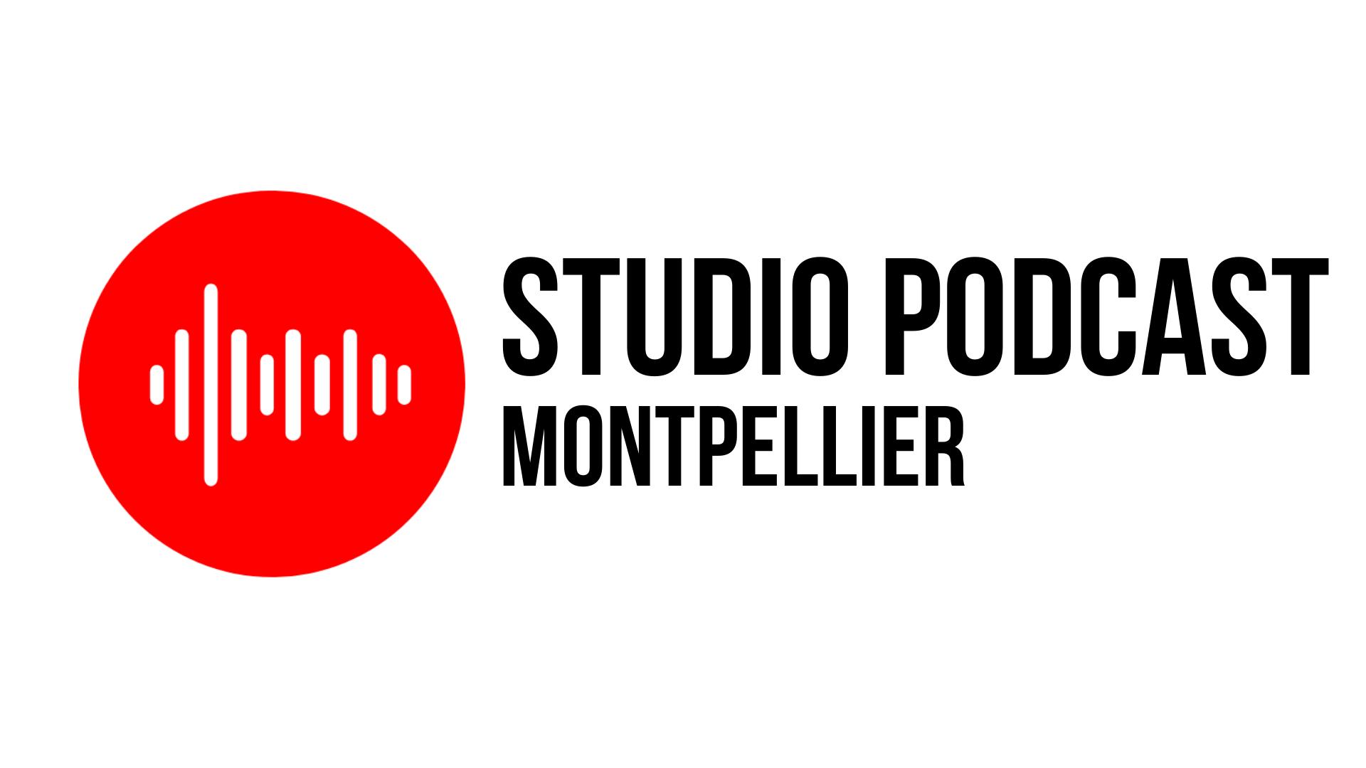 Studio Podcast Montpellier